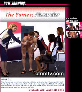 cfnmtv: The Games Alexander (Part 1-2)